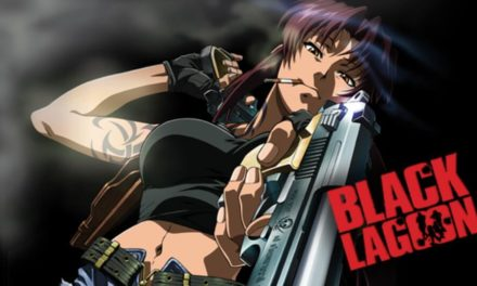 Anime of the Week #20 ~ Black Lagoon