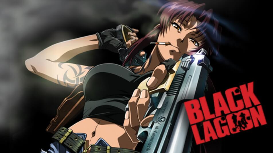 Anime of the Week #20 ~ Black Lagoon
