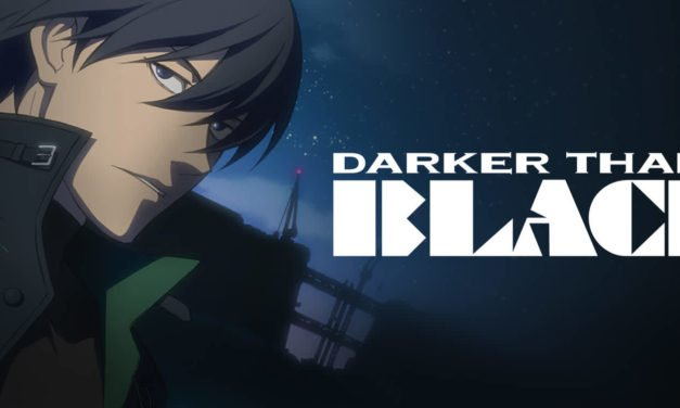 Anime of the Week #28 ~ Darker Than Black